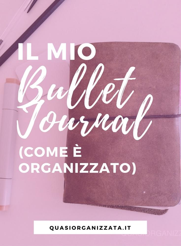 il mio bullet journal | bullet journal italiano | agenda | produttività