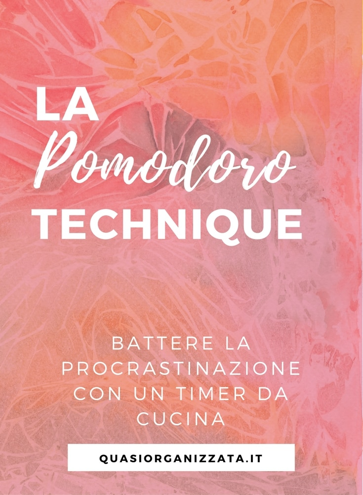 pomodoro technique | gestione del tempo | tecnica del pomodoro | procrastinazione