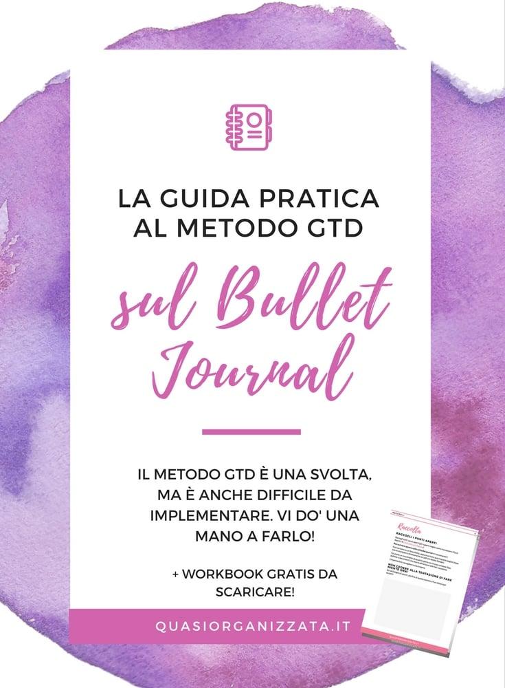 il metodo GTD sul bullet journal - produttività - bujo in italiano - organizzazione - agenda