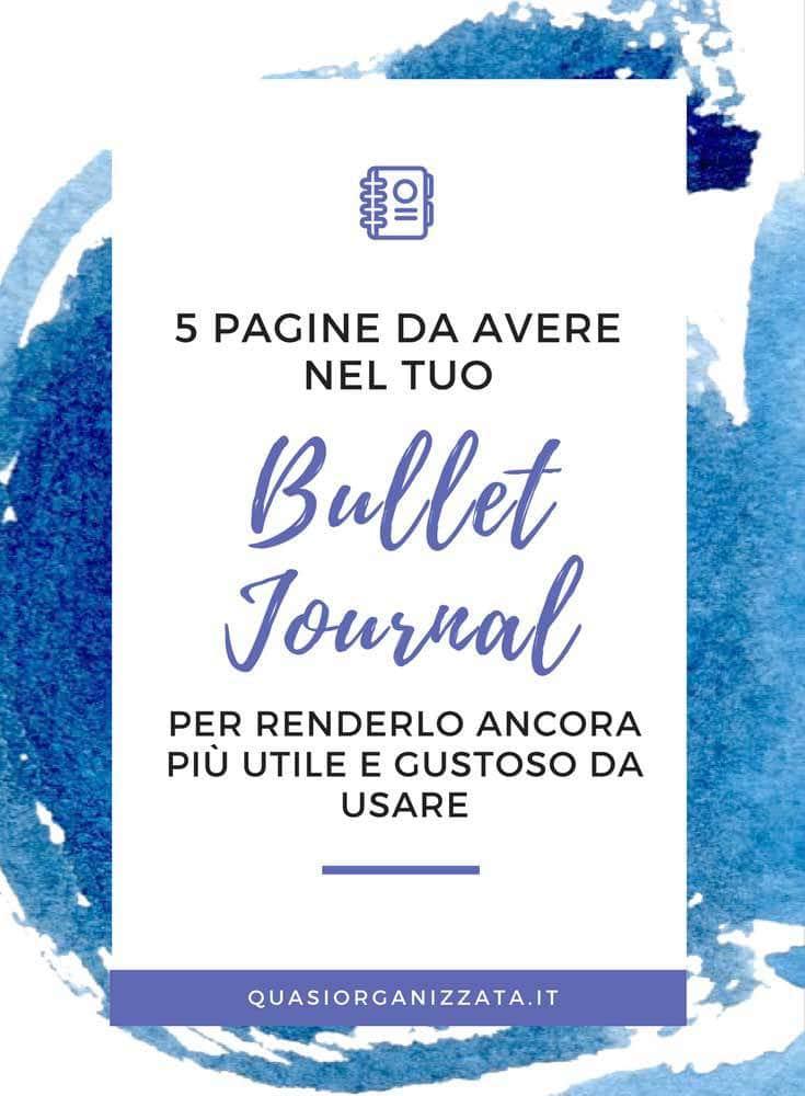 5 pagine da avere nel bullet journal - produttività - #bulletjournal #bulletjournalitaliano #filofaxita