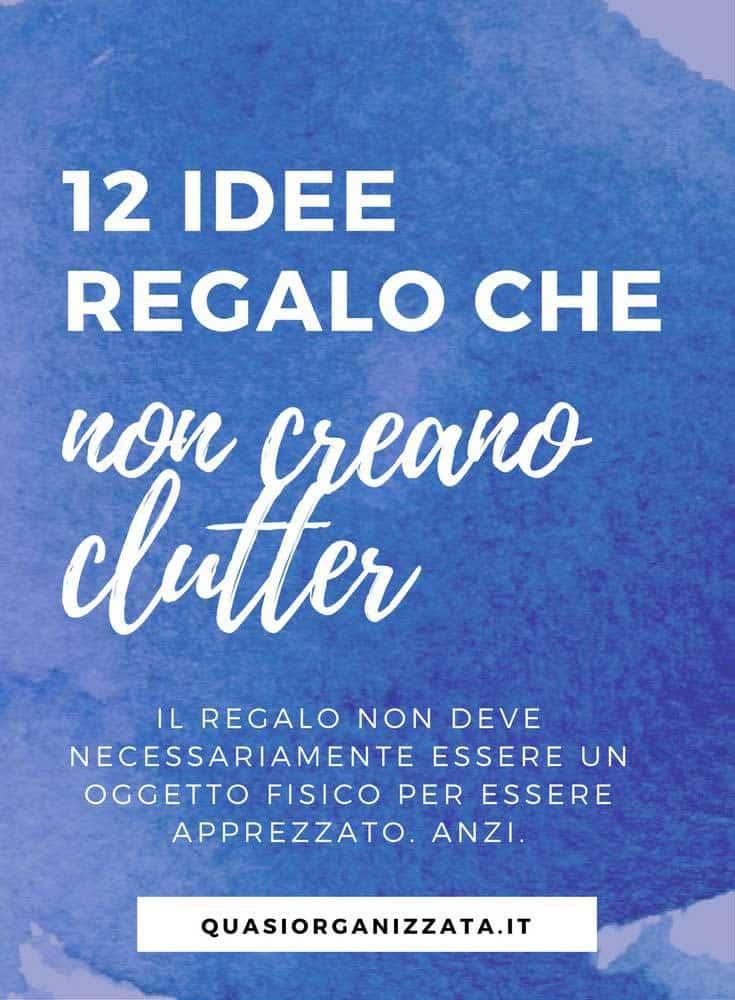 12 idee regalo che non creano clutter #decluttering #regali #natale #metodokonmari