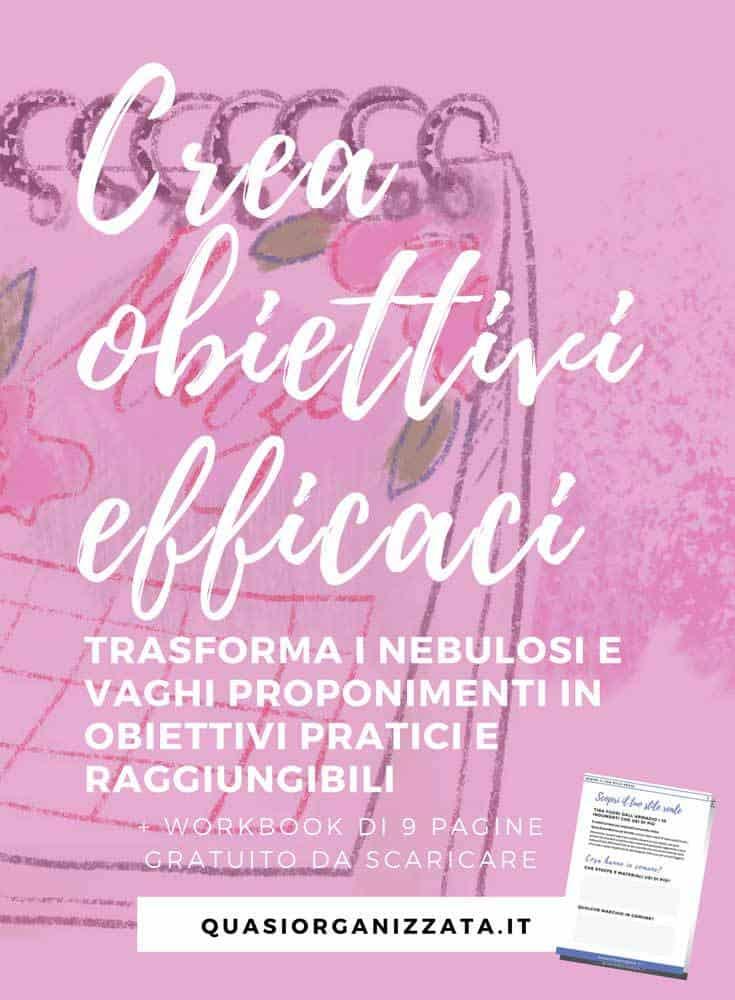 Creare obiettivi efficaci che porterai a termine #goals #bulletjournalitaliano #printables #stampabiligratis