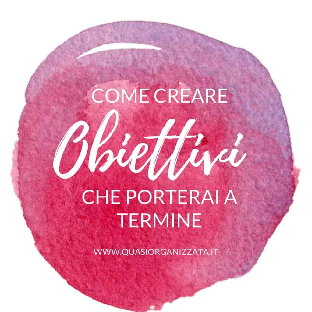 Creare obiettivi efficaci che porterai a termine #goals #bulletjournalitaliano