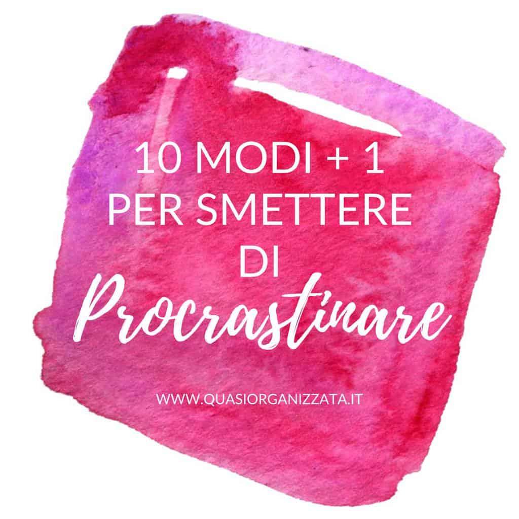 10 modi per smettere di procrastinare + 1 #produttività #bulletjournalitalia #bulletjournalitaliano