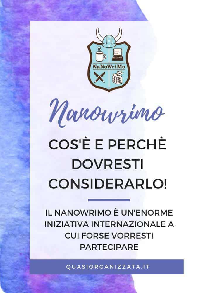 Cos'è il Nanowrimo? #nanowrimo #nanowrimoitalia